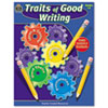 Teacher Created Resources Traits of Good Writing