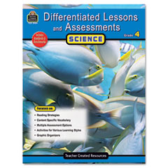 TCR2924 Differentiated Lessons and Assessments, Science, Grade 4, 224 Pages TCR 2924