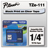 Brother P-Touch TZe Standard Adhesive Laminated Labeling Tape, 1/4w, Black on Clear
