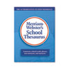 Merriam Webster School Thesaurus, Grades 9-11, Hardcover, 704 Pages