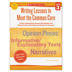 SHS SC539162 Scholastic Writing Lessons To Meet the Common Core SHSSC539162