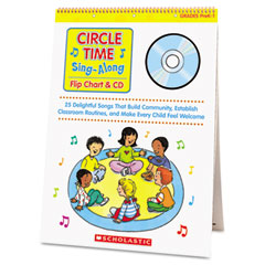Scholastic - circle time sing along flip chart with cd, grades prek-1, 26 pages, sold as 1 ea