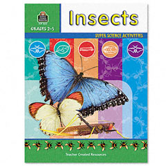 Teacher created resources - super science activities/insects, grades 2-5, 48 pages, sold as 1 ea